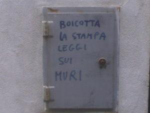 Incerti del mestiere- boicotta la stampa, leggi sui muri, Firenze 2008